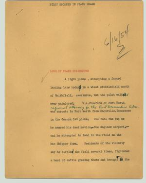 Primary view of object titled '[News Script: Pilot escapes plane crash]'.