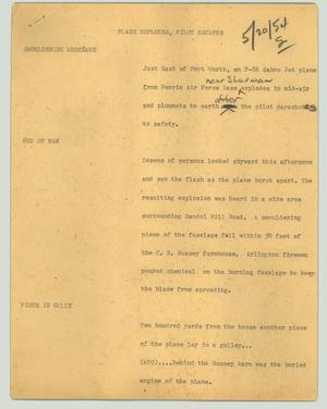 Primary view of object titled '[News Script: Plane explodes, pilot escapes]'.