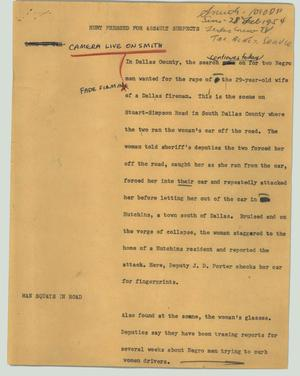 Primary view of object titled '[News Script: Hunt pressed for assault suspects]'.