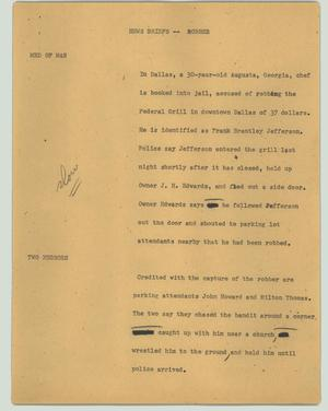 Primary view of object titled '[News Script: News briefs -- robber]'.