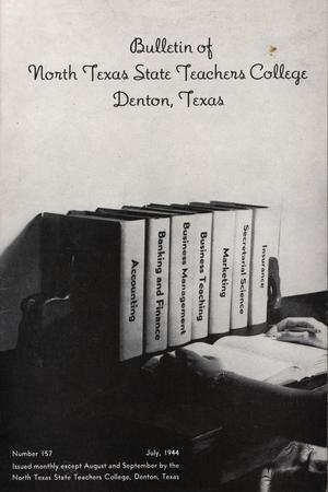 Primary view of object titled 'Bulletin of North Texas State Teachers College: Number 157'.