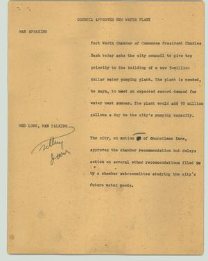 Primary view of object titled '[News Script: Council approves new water plant]'.