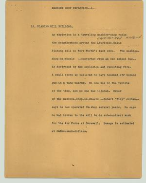Primary view of object titled '[News Script: Machine shop explosion]'.