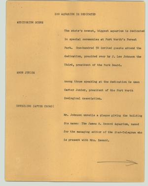 Primary view of object titled '[News Script: Zoo aquarium is dedicated]'.