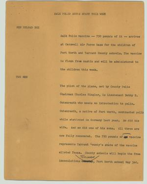 Primary view of object titled '[News Script: Salk polio shots start this week]'.