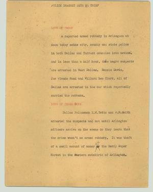 Primary view of object titled '[News Script: Police dragnet nets $5 thief]'.