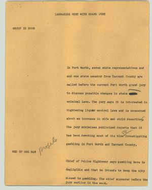 Primary view of object titled '[News Script: Lawmakers meet with grand jury]'.
