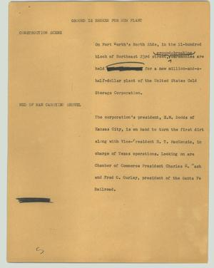 Primary view of object titled '[News Script: Ground is broken for new plant]'.