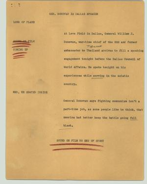 Primary view of object titled '[News Script: Gen. Donovan is Dallas speaker]'.