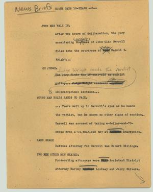 Primary view of object titled '[News Script: Youth gets 10-years]'.