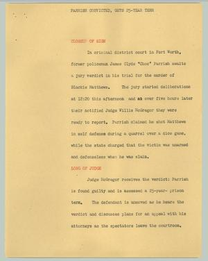 Primary view of object titled '[News Script: Parrish convicted, gets 25-year term]'.