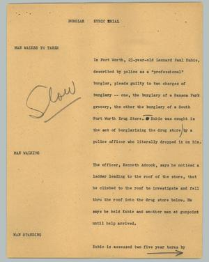 Primary view of object titled '[News Script: Burglar Kubic trial]'.