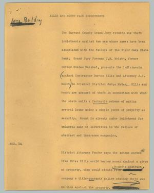 Primary view of object titled '[News Script: Ellis and Mount face indictments]'.