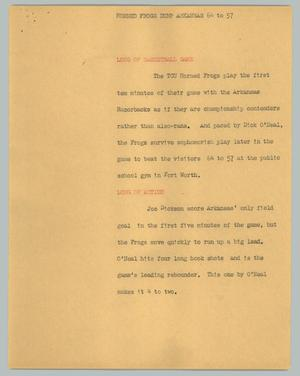 Primary view of object titled '[News Script: Horned Frogs dump Arkansas 64 to 57]'.