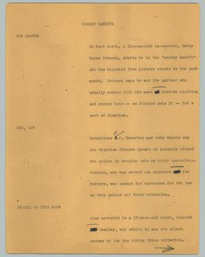 Primary view of object titled '[News Script: Cowboy bandits]'.