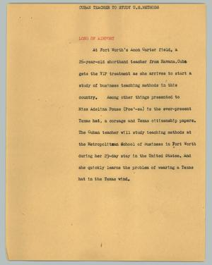 Primary view of object titled '[News Script: Cuban teacher to study U.S. methods]'.