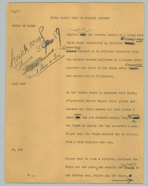 Primary view of object titled '[News Script: Negro bandit shot in robbery attempt]'.