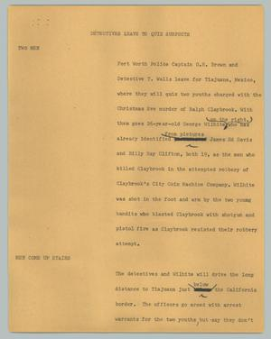 Primary view of object titled '[News Script: Detectives leave to quiz suspects]'.