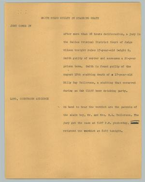 Primary view of object titled '[News Script: Smith ruled guilty in stabbing death]'.