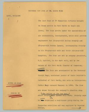 Primary view of object titled '[News Script: Refugees get jobs at Ft. Worth firm]'.