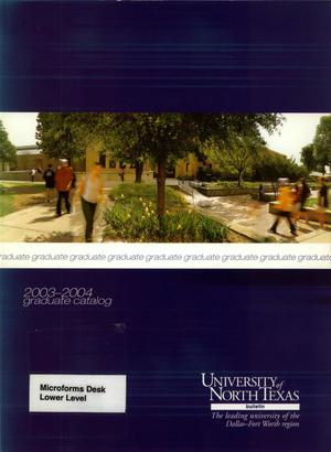 Primary view of object titled 'Catalog of the University of North Texas, 2003-2004, Graduate'.