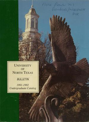 Primary view of object titled 'Catalog of the University of North Texas, 1991-1992, Undergraduate'.