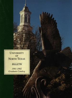 Primary view of object titled 'Catalog of the University of North Texas, 1991-1992, Graduate'.