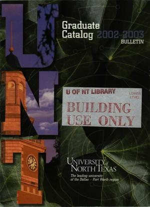Primary view of object titled 'Catalog of the University of North Texas, 2002-2003, Graduate'.