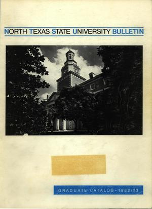 Primary view of object titled 'Catalog of North Texas State University, 1982-1983, Graduate'.