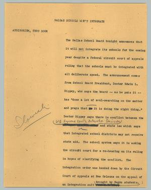 Primary view of object titled '[News Script: Dallas schools won't integrate]'.