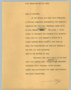 Primary view of object titled '[News Script: City employees ask pay hike]'.