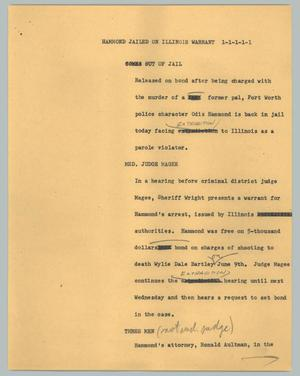 Primary view of object titled '[News Script: Hammond jailed on Illinois warrant]'.