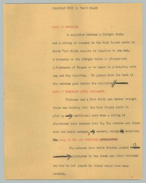 Primary view of object titled '[News Script: Brakeman hurt in train crash]'.