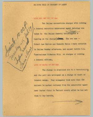Primary view of object titled '[News Script: Ex-cons held in robbery of agent]'.