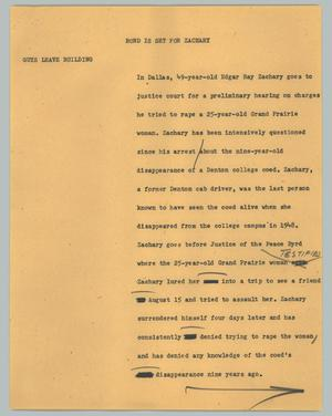 Primary view of object titled '[News Script: Bond set for Zachary]'.