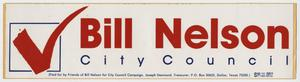 Primary view of object titled '[Bumper Sticker: Bill Nelson, City Council]'.