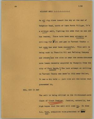 Primary view of object titled '[News Script: Wildcat well]'.