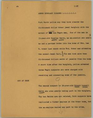 Primary view of object titled '[News Script: Armor burglary cleared]'.