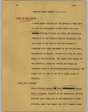 Primary view of object titled '[News Script: Baptists break ground]'.