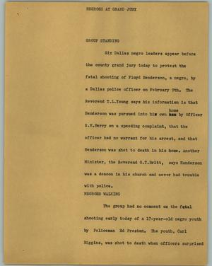 Primary view of object titled '[News Script: Negroes at grand jury]'.