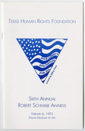 Primary view of [Texas Human Rights Foundation Sixth Annual Robert Schwab Awards program]