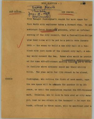 Primary view of object titled '[News Script: Bond election]'.