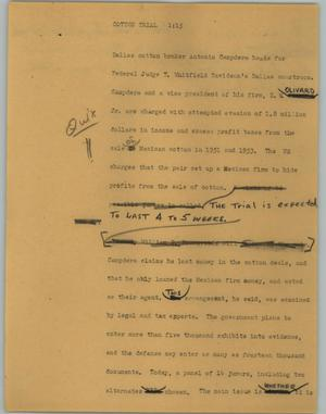 Primary view of object titled '[News Script: Cotton trial]'.