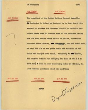 Primary view of object titled '[News Script: UN President]'.