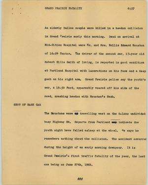 Primary view of object titled '[News Script: Grand Prairie fatality]'.