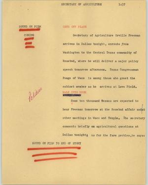 Primary view of object titled '[News Script: Secretary of agriculture]'.