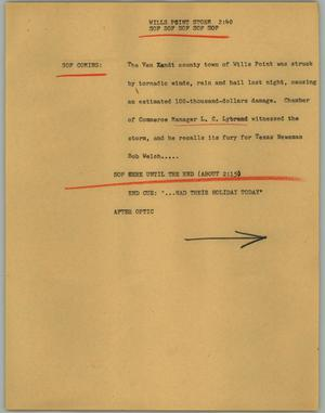 Primary view of object titled '[News Script: Wills point storm]'.