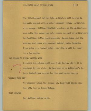 Primary view of object titled '[News Script: Arlington Golf Course Opens]'.