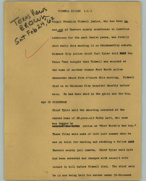 Primary view of object titled '[News Script: Tidwell killed]'.