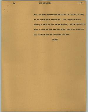 Primary view of object titled '[News Script: Rec building]'.